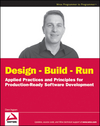 Design - Build - Run